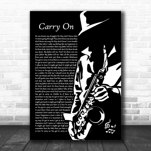 Randy Valentine Carry On Black & White Saxophone Player Decorative Gift Song Lyric Print