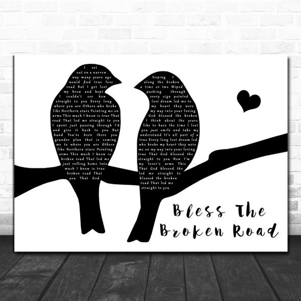 Rascal Flatts Bless The Broken Road Lovebirds Black & White Song Lyric Print