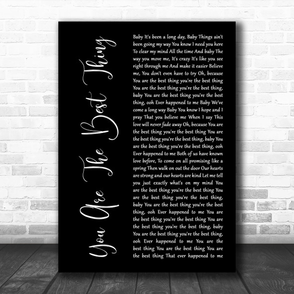 Ray LaMontagne You Are The Best Thing Black Script Decorative Wall Art Gift Song Lyric Print