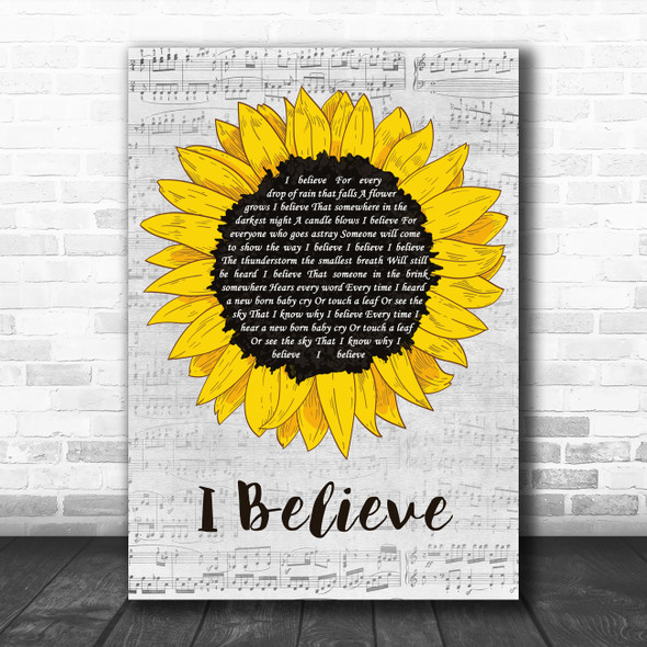 Robson & Jerome I Believe Grey Script Sunflower Decorative Wall Art Gift Song Lyric Print