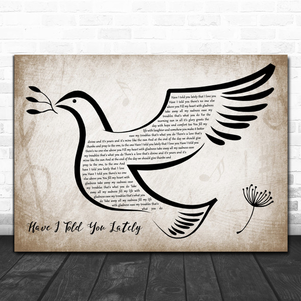 Rod Stewart Have I Told You Lately Vintage Dove Bird Decorative Gift Song Lyric Print