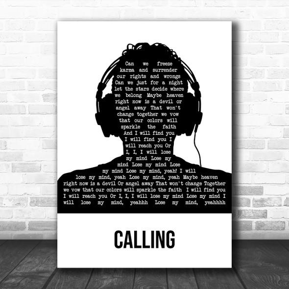 Sebastian Ingrosso and Alesso Calling (Lose My Mind) Black & White Man Headphones Wall Art Song Lyric Print