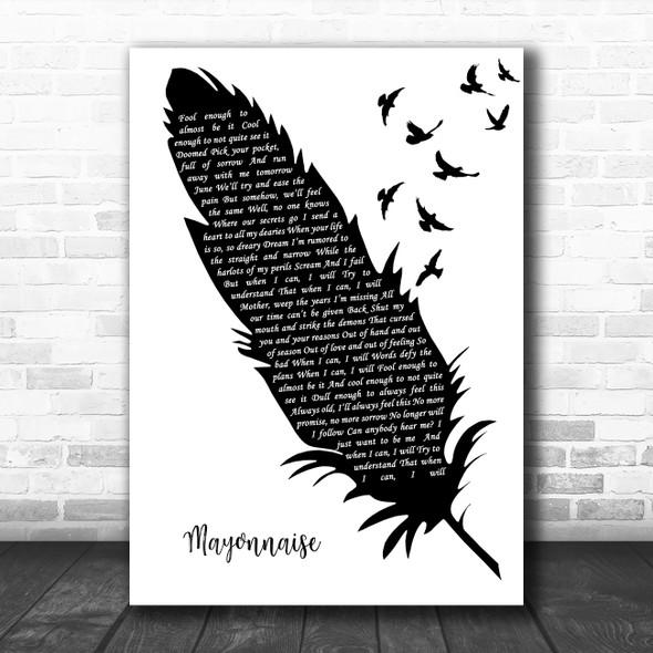 Smashing Pumpkins Mayonnaise Black & White Feather & Birds Song Lyric Print