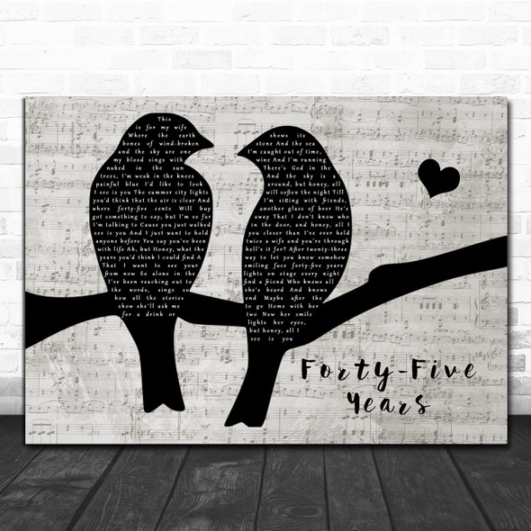 Stan Rogers Forty-Five Years Lovebirds Music Script Decorative Gift Song Lyric Print