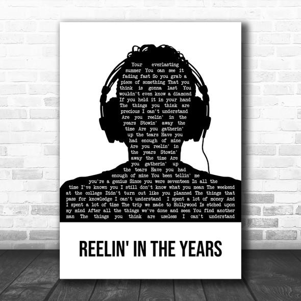 Steely Dan Reelin' In The Years Black & White Man Headphones Song Lyric Print