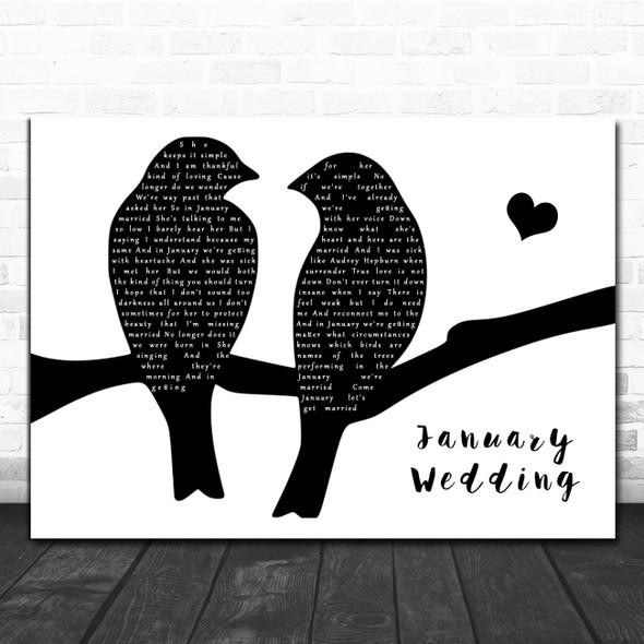 The Avett Brothers January Wedding Lovebirds Black & White Song Lyric Print