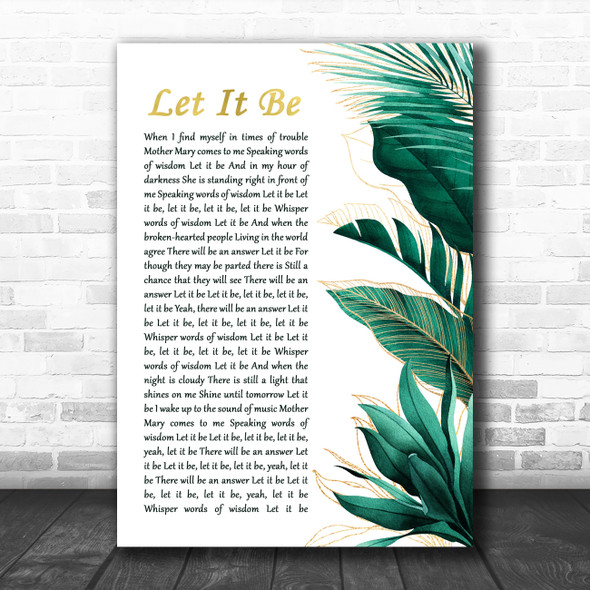 The Beatles Let It Be Gold Green Botanical Leaves Side Script Song Lyric Print