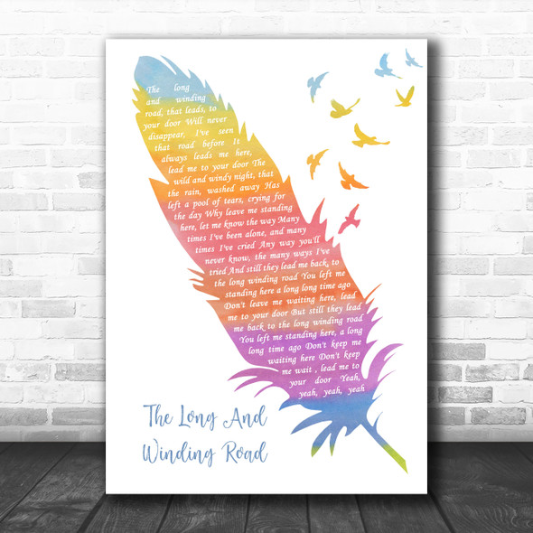 The Beatles The Long And Winding Road Watercolour Feather & Birds Wall Art Gift Song Lyric Print