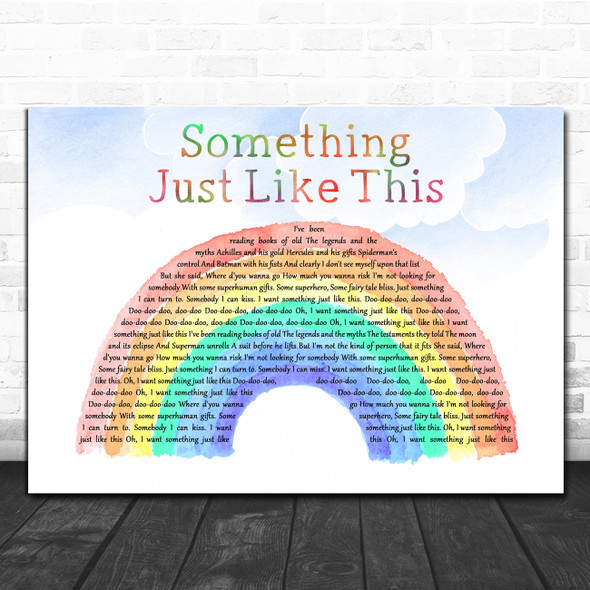 The Chainsmokers & Coldplay Something Just Like This Watercolour Rainbow & Clouds Wall Art Song Lyric Print
