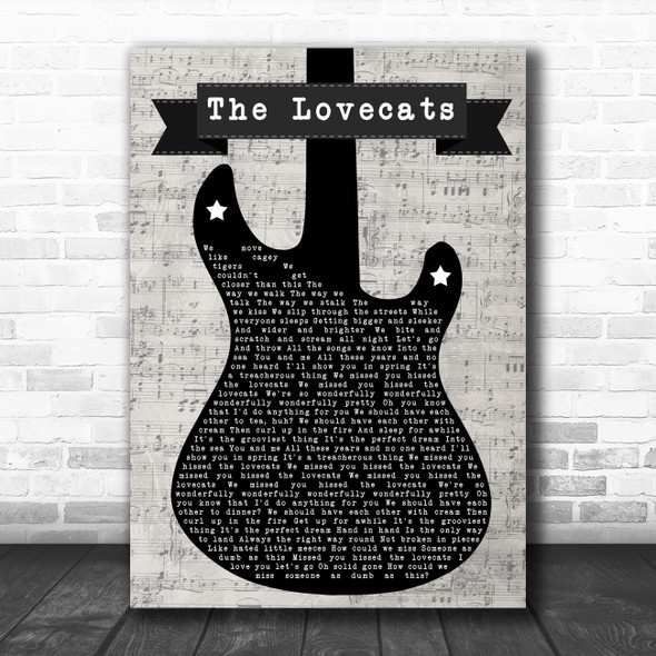 The Cure The Lovecats Electric Guitar Music Script Decorative Gift Song Lyric Print