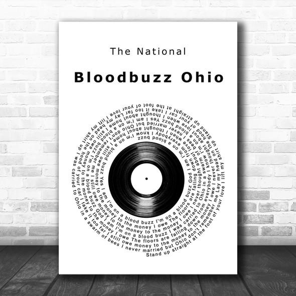 The National Bloodbuzz Ohio Vinyl Record Decorative Wall Art Gift Song Lyric Print