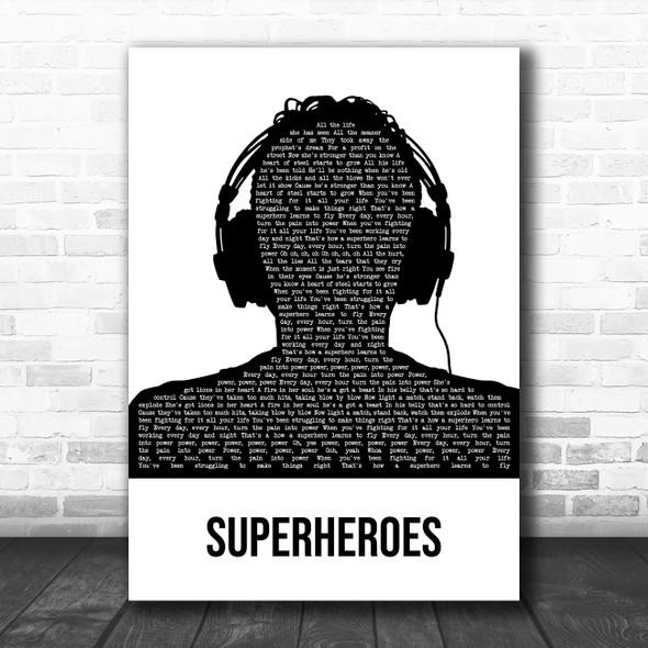 The Script Superheroes Black & White Man Headphones Decorative Gift Song Lyric Print