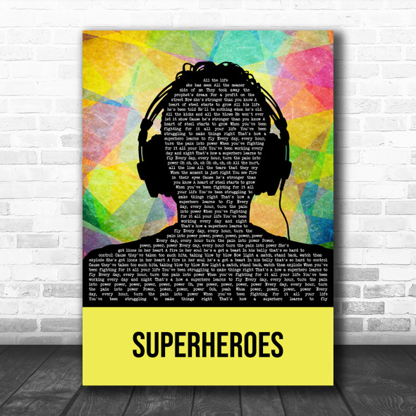 The Script Superheroes Multicolour Man Headphones Decorative Wall Art Gift Song Lyric Print