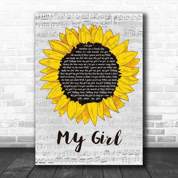 The Temptations My Girl Grey Script Sunflower Decorative Wall Art Gift Song Lyric Print