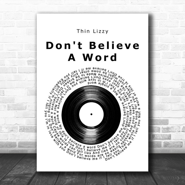 Thin Lizzy Don't Believe A Word Vinyl Record Decorative Wall Art Gift Song Lyric Print