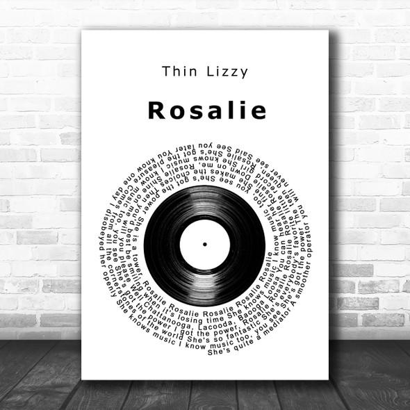 Thin Lizzy Rosalie Vinyl Record Decorative Wall Art Gift Song Lyric Print