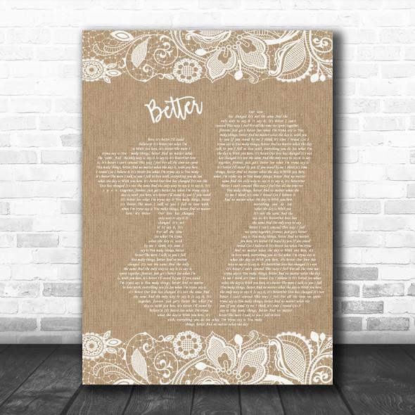 Tom Baxter Better Burlap & Lace Decorative Wall Art Gift Song Lyric Print