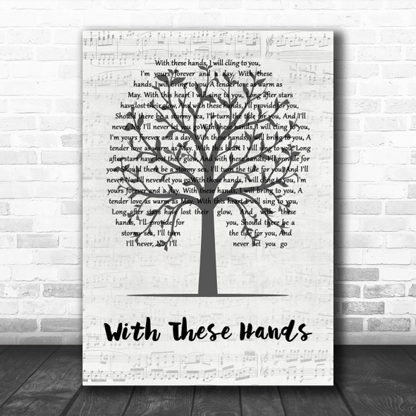 Tom Jones With These Hands Music Script Tree Decorative Wall Art Gift Song Lyric Print