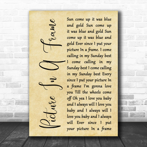 Tom Waits Picture In A Frame Rustic Script Decorative Wall Art Gift Song Lyric Print