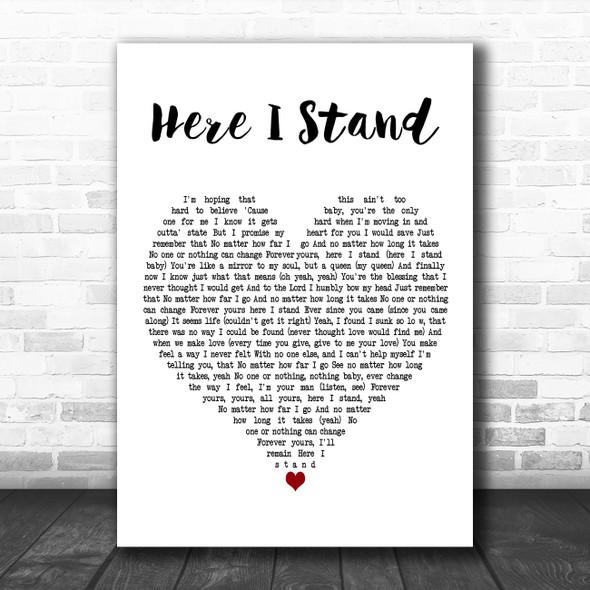 Usher Here I Stand White Heart Decorative Wall Art Gift Song Lyric Print