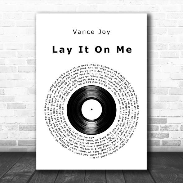Vance Joy Lay It On Me Vinyl Record Decorative Wall Art Gift Song Lyric Print