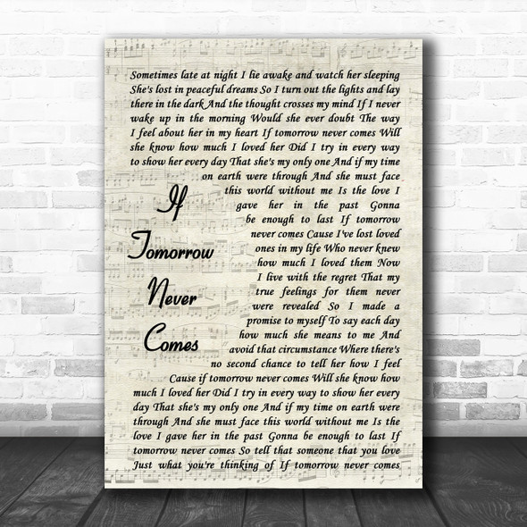 Garth Brooks If Tomorrow Never Comes Vintage Script Song Lyric Music Wall Art Print