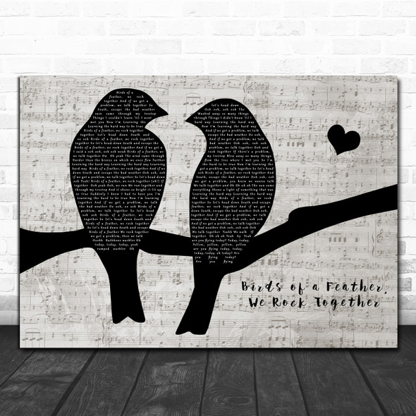 Vulfpeck Birds of a Feather, We Rock Together Lovebirds Music Script Gift Song Lyric Print