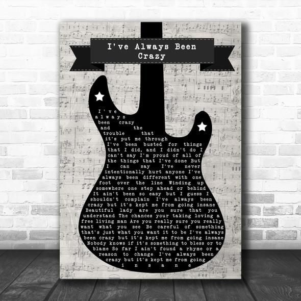 Waylon Jennings I've Always Been Crazy Electric Guitar Music Script Wall Art Gift Song Lyric Print