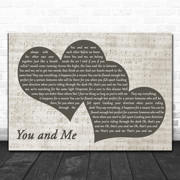 You + Me You and Me Landscape Music Script Two Hearts Decorative Gift Song Lyric Print