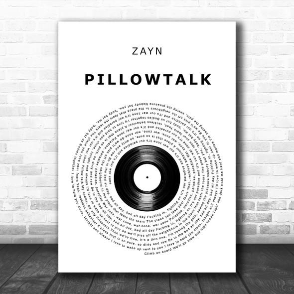 ZAYN PILLOWTALK Vinyl Record Decorative Wall Art Gift Song Lyric Print