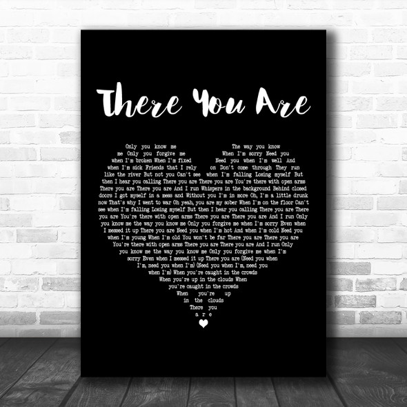 ZAYN There You Are Black Heart Decorative Wall Art Gift Song Lyric Print
