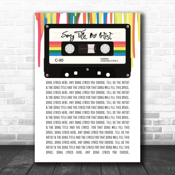 80's Retro Cassette Paint Drip Any Song Lyric Personalized Music Wall Art Print