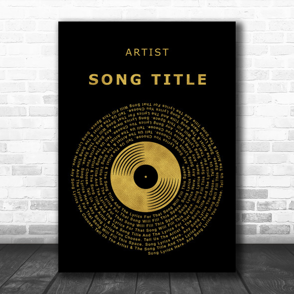Black & Gold Vinyl Record Any Song Lyric Personalized Music Wall Art Print