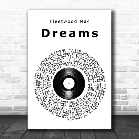 Fleetwood Mac Dreams Vinyl Record Song Lyric Music Wall Art Print