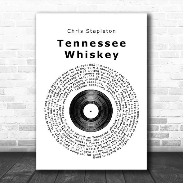 Chris Stapleton Tennessee Whiskey Vinyl Record Song Lyric Music Wall Art Print