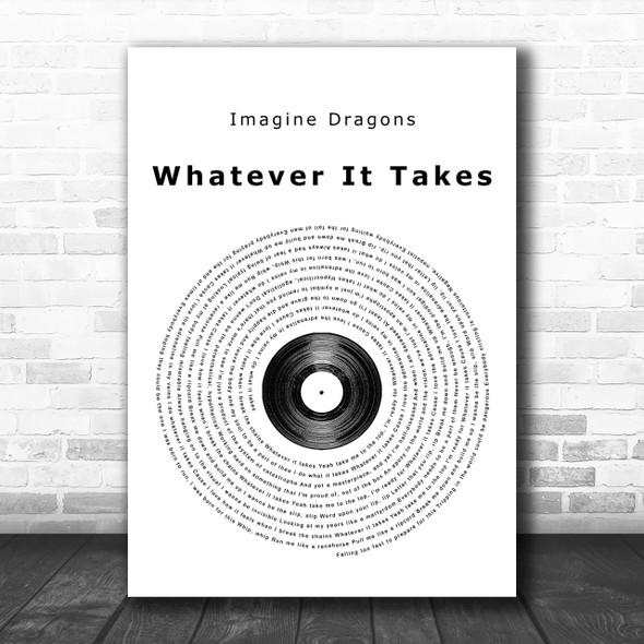 Imagine Dragons Whatever It Takes Vinyl Record Song Lyric Music Wall Art Print