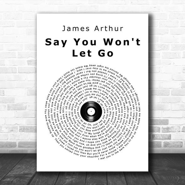 James Arthur Say You Won't Let Go Vinyl Record Song Lyric Music Wall Art Print