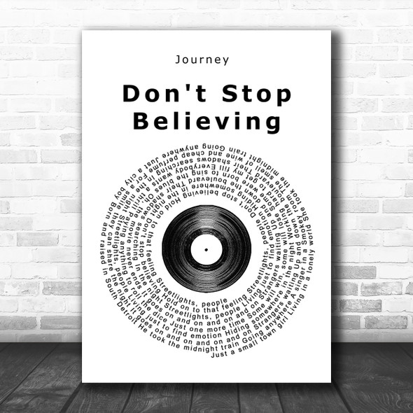 Journey Don't Stop Believing Vinyl Record Song Lyric Music Wall Art Print