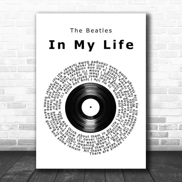 The Beatles In My Life Vinyl Record Song Lyric Music Wall Art Print
