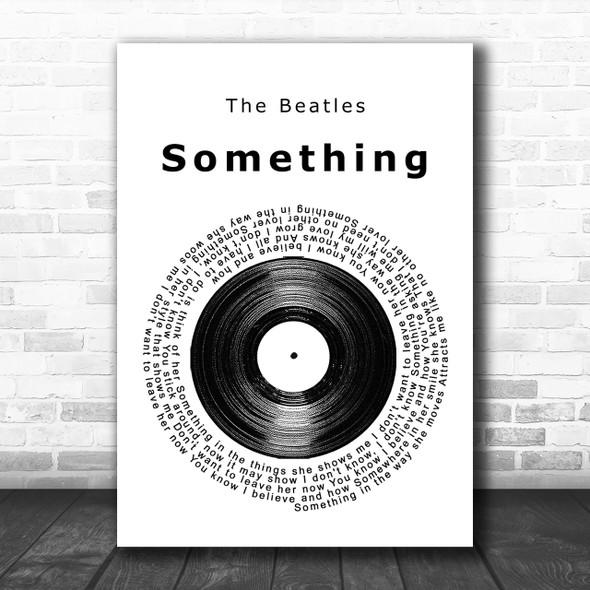 The Beatles Something Vinyl Record Song Lyric Music Wall Art Print