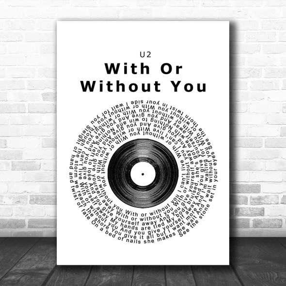 U2 With Or Without You Vinyl Record Song Lyric Music Wall Art Print