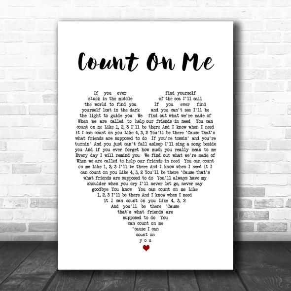 Count On Me Bruno Mars Heart Song Lyric Music Wall Art Print
