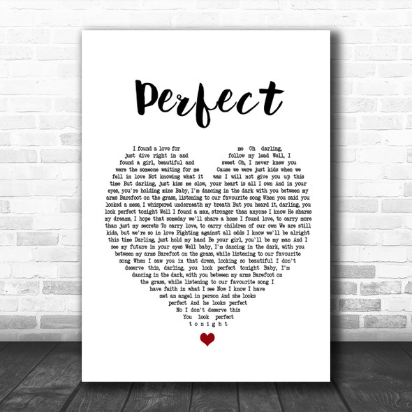 Ed Sheeran & Beyonce Perfect White Heart Song Lyric Music Wall Art Print