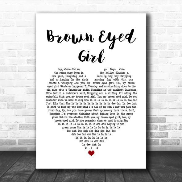 Van Morrison Brown Eyed Girl White Heart Song Lyric Music Wall Art Print