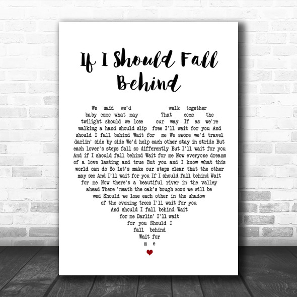 Bruce Springsteen If I Should Fall Behind Heart Song Lyric Music Wall Art Print