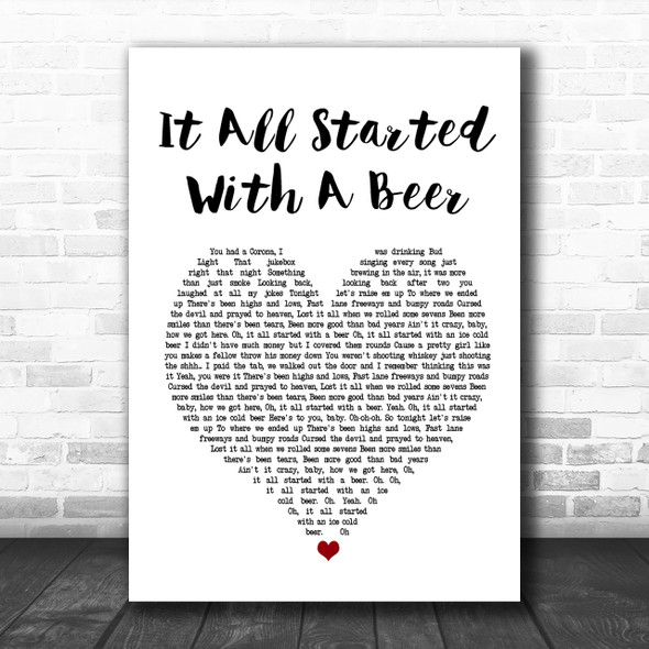 Frankie Ballard It All Started With A Beer White Heart Song Lyric Music Wall Art Print