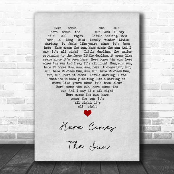 Here Comes The Sun The Beatles Grey Heart Song Lyric Music Wall Art Print