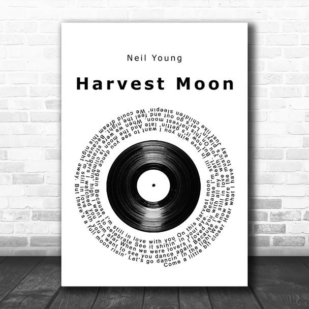 Neil Young Harvest Moon Vinyl Record Song Lyric Wall Art Print