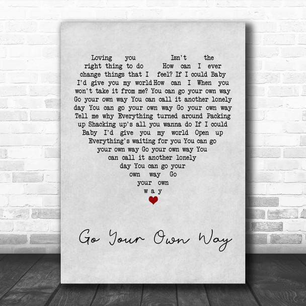 Fleetwood Mac Go Your Own Way Grey Heart Song Lyric Art Print