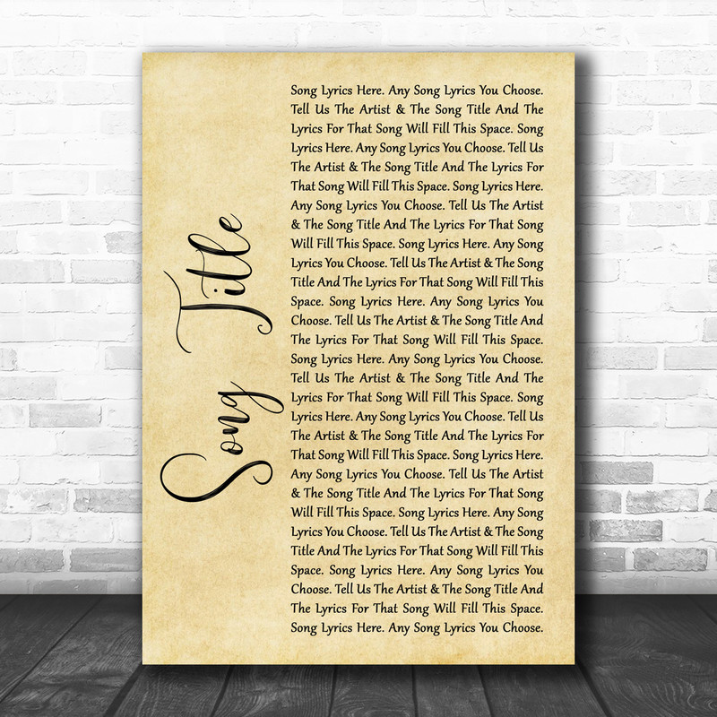 Any Song Lyrics Custom Rustic Script Wall Art Quote Personalised Lyrics Print